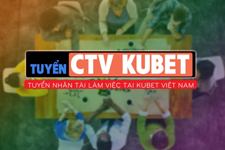 đăng ký ctv kubet, ctv kubet, kiếm tiền online, kiếm tiền online tại nhà