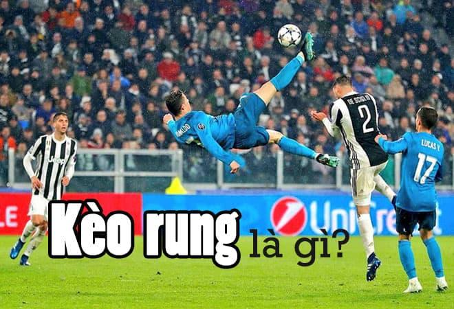 kèo rung bóng đá