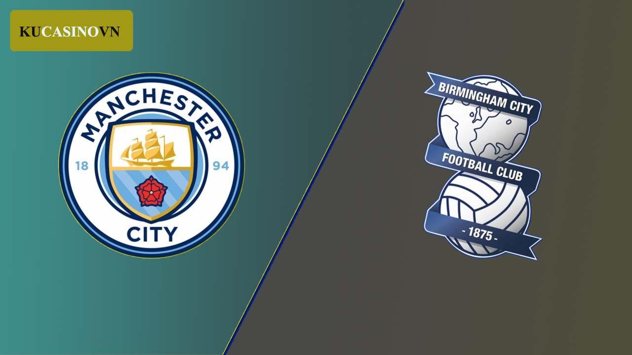 Trực tiếp soi kèo Man City vs Birmingham 10/1/2021