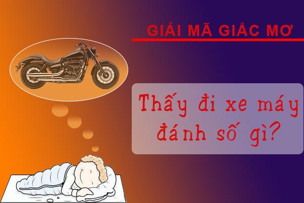 ngủ chiêm bao thấy đi xe máy