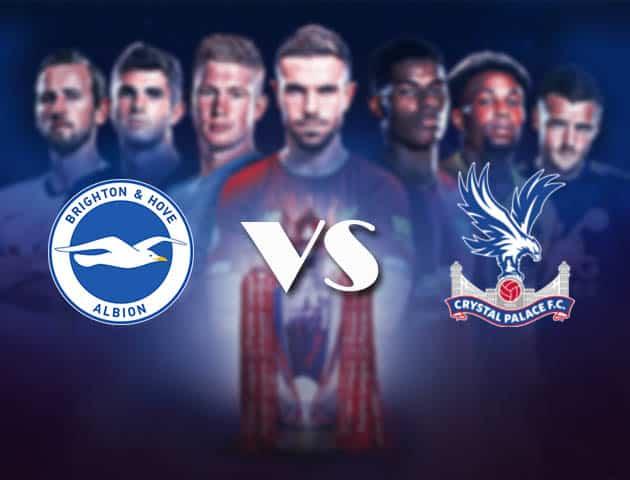 Soi kèo Brighton vs Crystal Palace