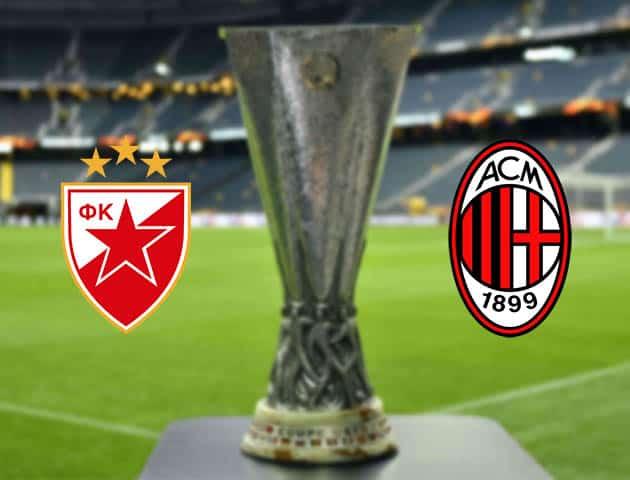 Soi kèo FK Crvena Zvezda vs AC Milan