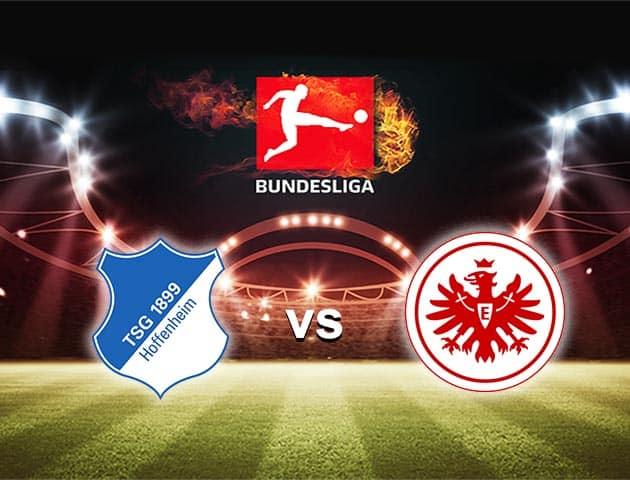 Hoffenheim vs Frankfurt Frankfurt Soi kèo