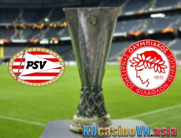 Trực tiếp soi kèo PSV vs Olympiakos, ngày 26/02/2021 - Cúp C2 châu Âu