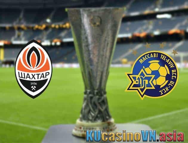 Soi kèo Shakhtar Donetsk vs Maccabi Tel Aviv