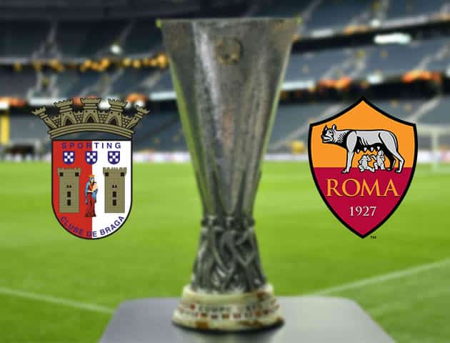 Soi kèo Sporting Braga vs AS Roma