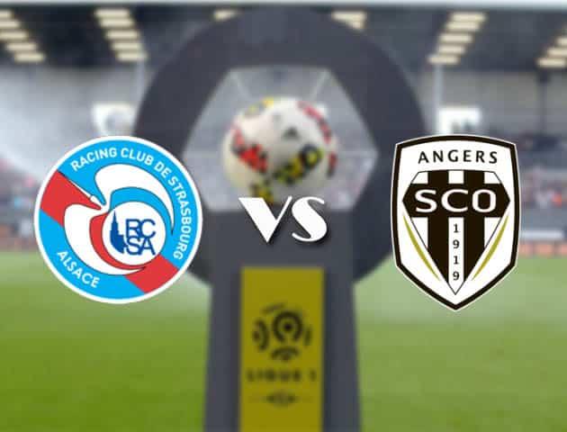 Soi kèo Strasbourg vs Angers