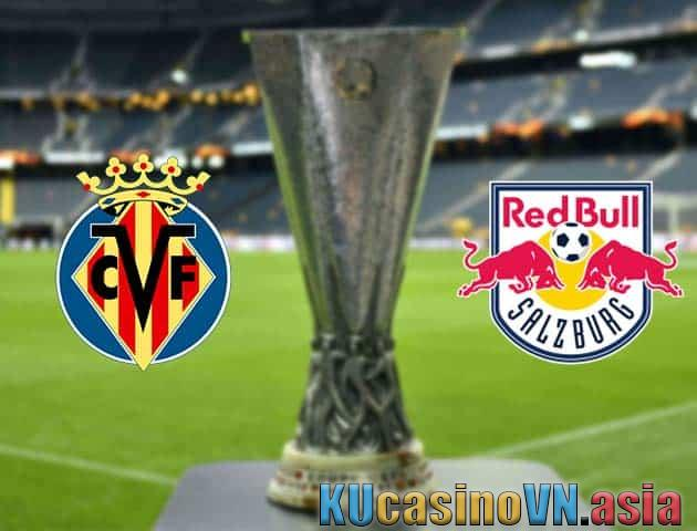 Villarreal vs Salzburg, ngày 26/02/2021 - Cúp C2 châu Âu