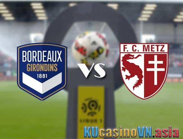 Soi kèo Bordeaux vs Metz