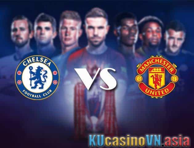 Soi kèo Chelsea vs Man Utd
