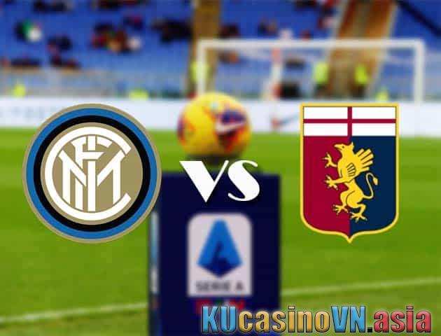 Kèo tỷ số trận Inter Milan vs Genoa, ngày 28/02/2021 - Bóng đá quốc gia Ý [Serie A]