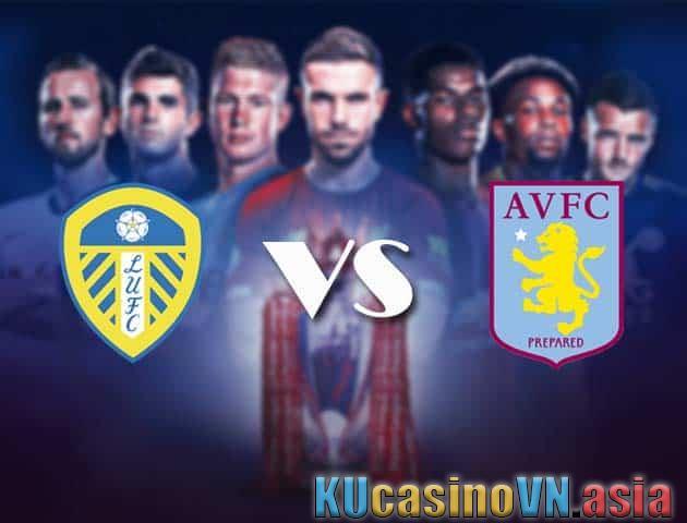 Kèo Leeds Utd vs Aston Villa, 28/02/2021 - Ngoại hạng Anh