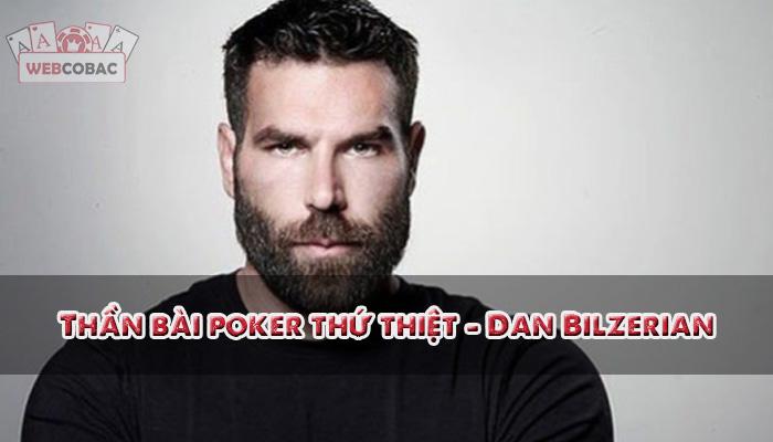 Thần poker Dan Bilzerian
