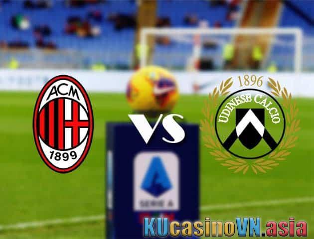 Soi kèo AC Milan vs Udinese