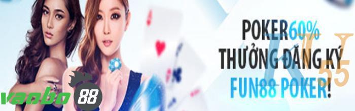 Thưởng đăng ký lên đến 60% tại Fun88 Poker