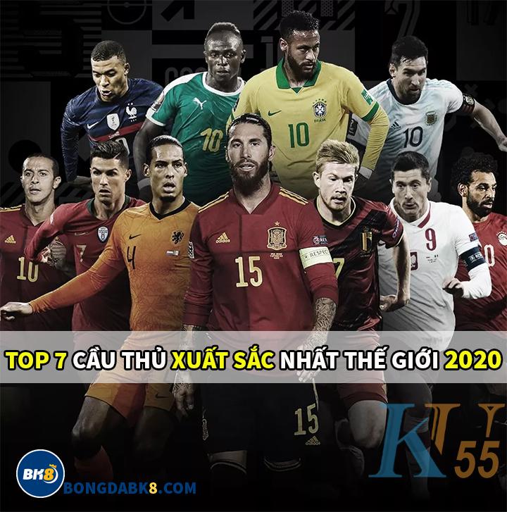 top 7 cầu thủ xuất sắc nhất thế giới